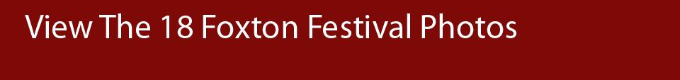 View The 18 Foxton Festival Photos